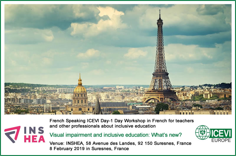French Speaking ICEVI Day-1 Day Workshop in French for teachers and other professionals about inclusive education - Visual impairment and inclusive education: What's new?