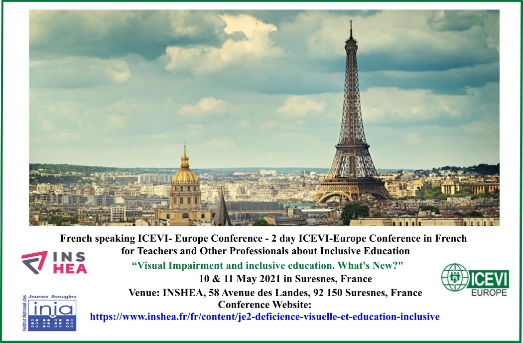 : French speaking ICEVI- Europe Conference - 2 day ICEVI-Europe Conference in French for Teachers and Other Professionals about Inclusive Education